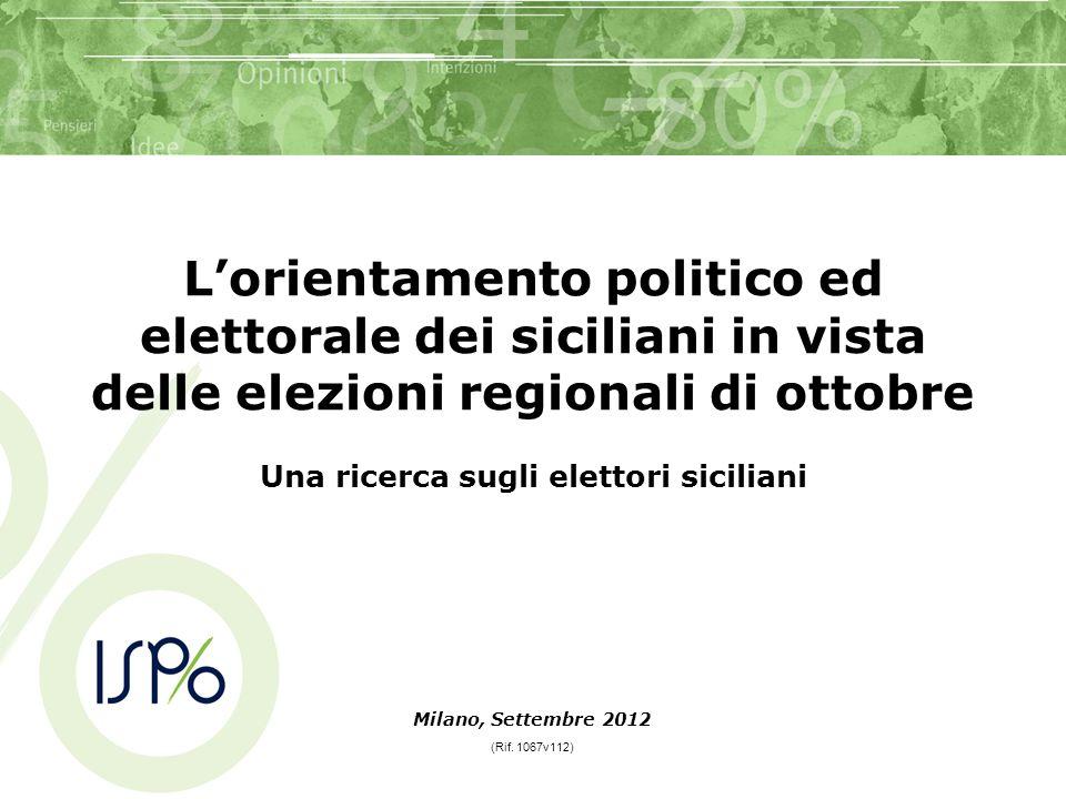 Lorientamento politico ed elettorale dei siciliani in vista delle elezioni regionali di ottobre Una ricerca sugli elettori siciliani Milano, Settembre