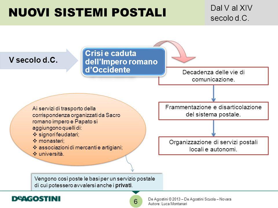 Vengono così poste le basi per un servizio postale di cui potessero avvalersi anche i privati. Vengono così poste le basi per un servizio postale di c