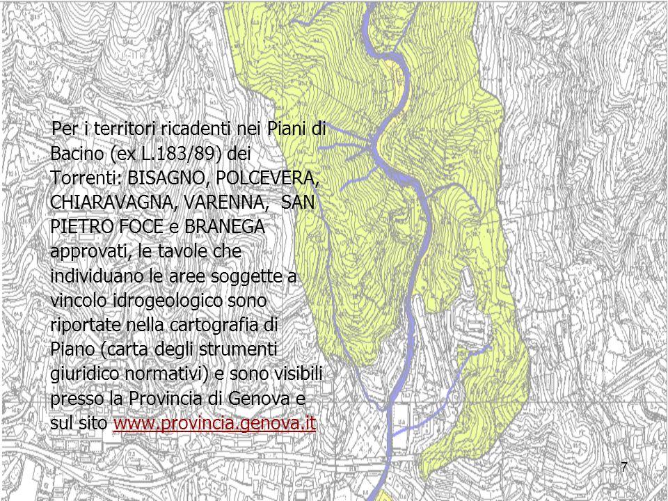 7 Per i territori ricadenti nei Piani di Bacino (ex L.183/89) dei Torrenti: BISAGNO, POLCEVERA, CHIARAVAGNA, VARENNA, SAN PIETRO FOCE e BRANEGA approv