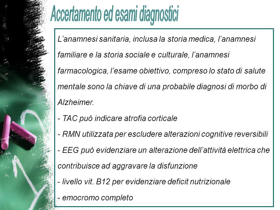 Per lo screening possono essere utilizzati una scala per la valutazione della depressione e un test funzionale cognitivo come il Mini Mental State Examination e un test per la valutazione delle attività strumentali quotidiane IADL