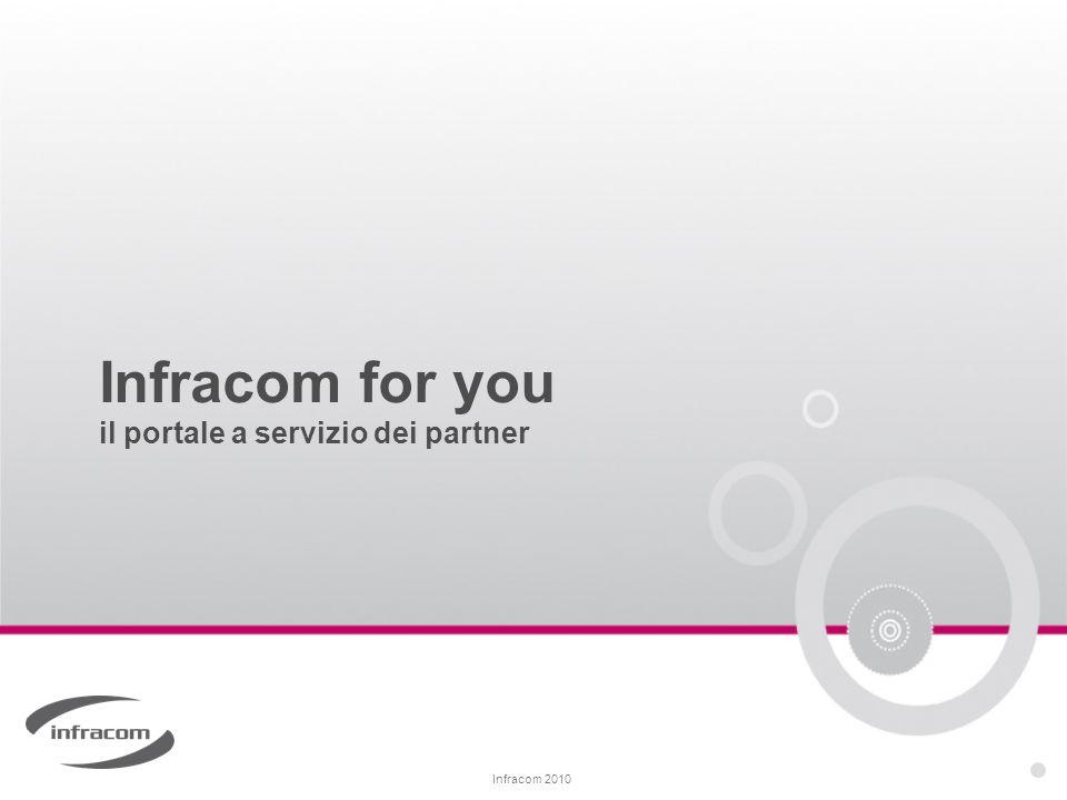 Infracom 2010 Infracom for you il portale a servizio dei partner