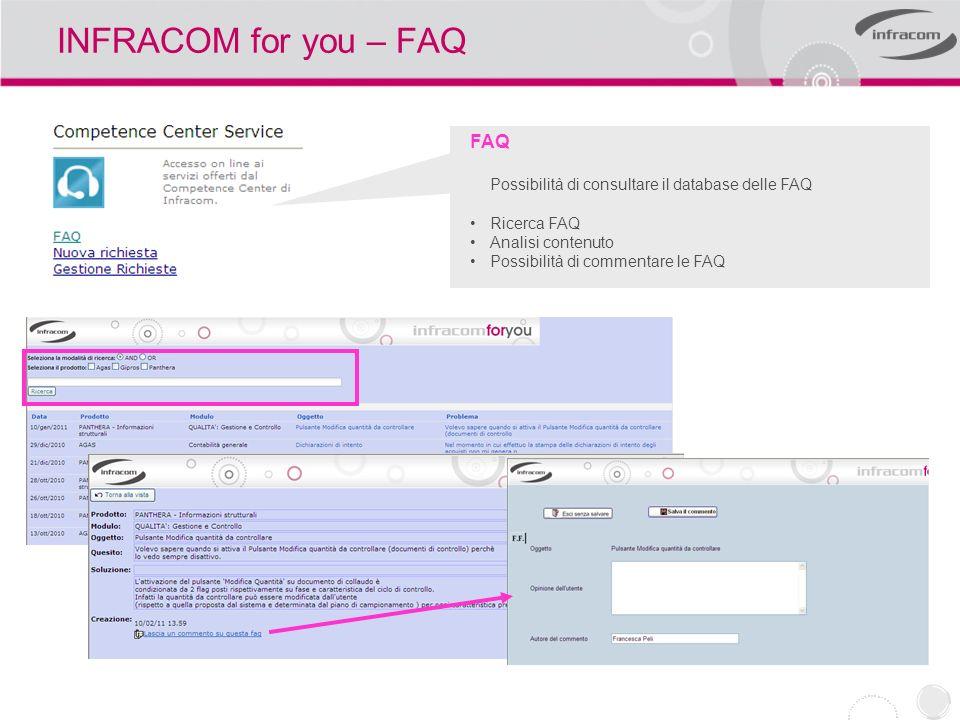 INFRACOM for you – Comunità Infracom Community INFRACOM – CONSULTING Realizzato per ridurre i costi per gli spostamenti e aumentare l efficienza del servizio di assistenza.