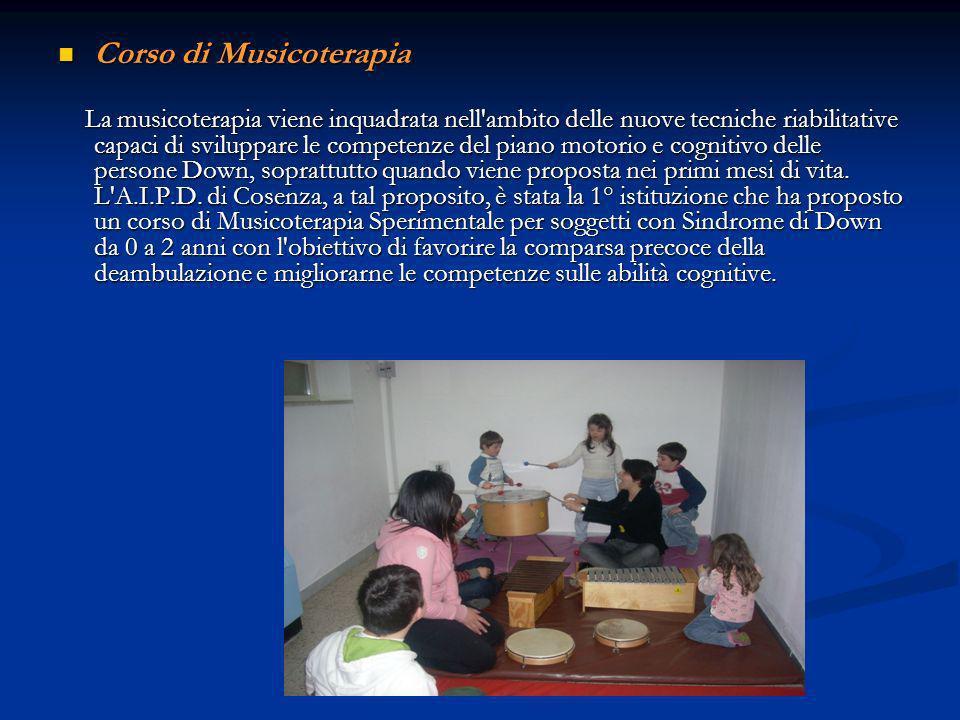 Corso di Musicoterapia Corso di Musicoterapia La musicoterapia viene inquadrata nell ambito delle nuove tecniche riabilitative capaci di sviluppare le competenze del piano motorio e cognitivo delle persone Down, soprattutto quando viene proposta nei primi mesi di vita.