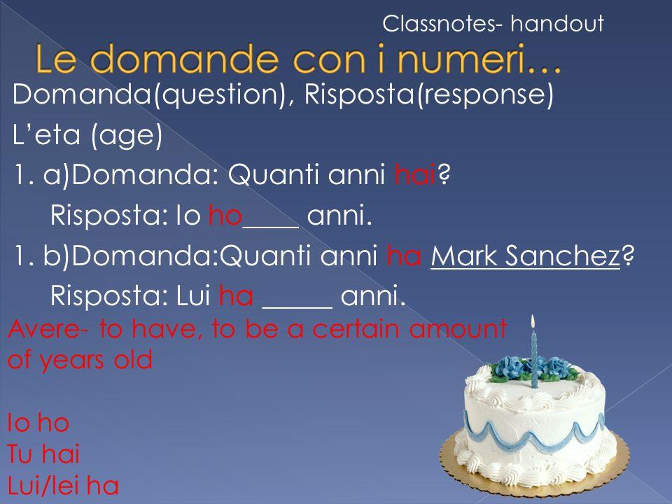 Domanda(question), Risposta(response) Leta (age) 1.
