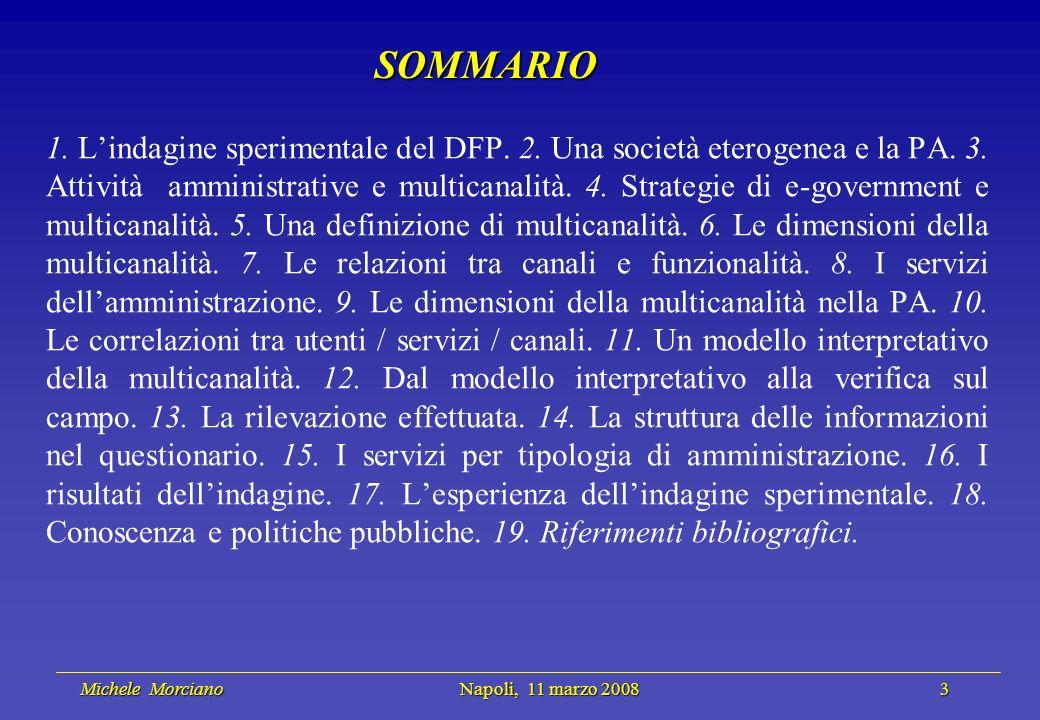 Michele Morciano Napoli, 11 marzo 2008 3 Michele Morciano Napoli, 11 marzo 2008 3 SOMMARIO 1. Lindagine sperimentale del DFP. 2. Una società eterogene