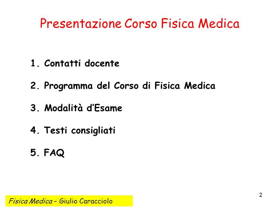 3 Contatti Giulio Caracciolo Laurea in Fisica Dottorato di Ricerca in Biofisica Dove: I Facoltà di Medicina e Chirurgia C/O Dipartimento Chimica S.