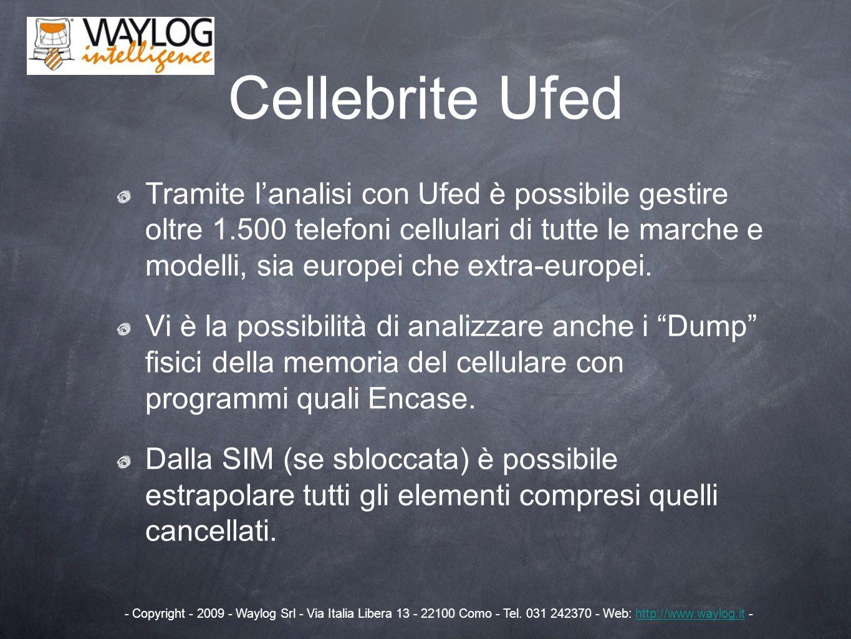 Tramite lanalisi con Ufed è possibile gestire oltre 1.500 telefoni cellulari di tutte le marche e modelli, sia europei che extra-europei. Vi è la poss