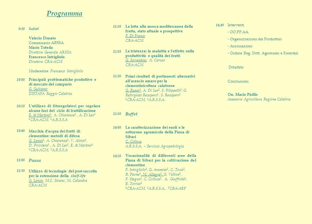 Programma Saluti Valerio Donato Commisario ARSSA Mario Toteda Direttore Generale ARSSA Francesco Intrigliolo Direttore CRA-ACM Moderatore Francesco Intrigliolo Principali problematiche produttive e di mercato del comparto G.
