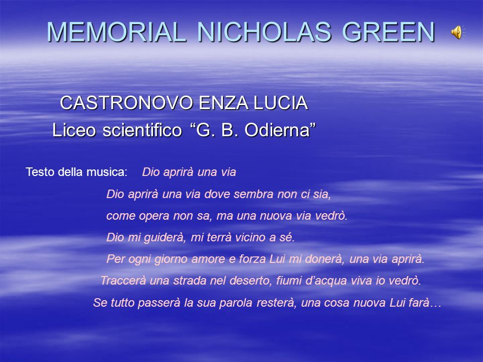 MEMORIAL NICHOLAS GREEN CASTRONOVO ENZA LUCIA Liceo scientifico G.