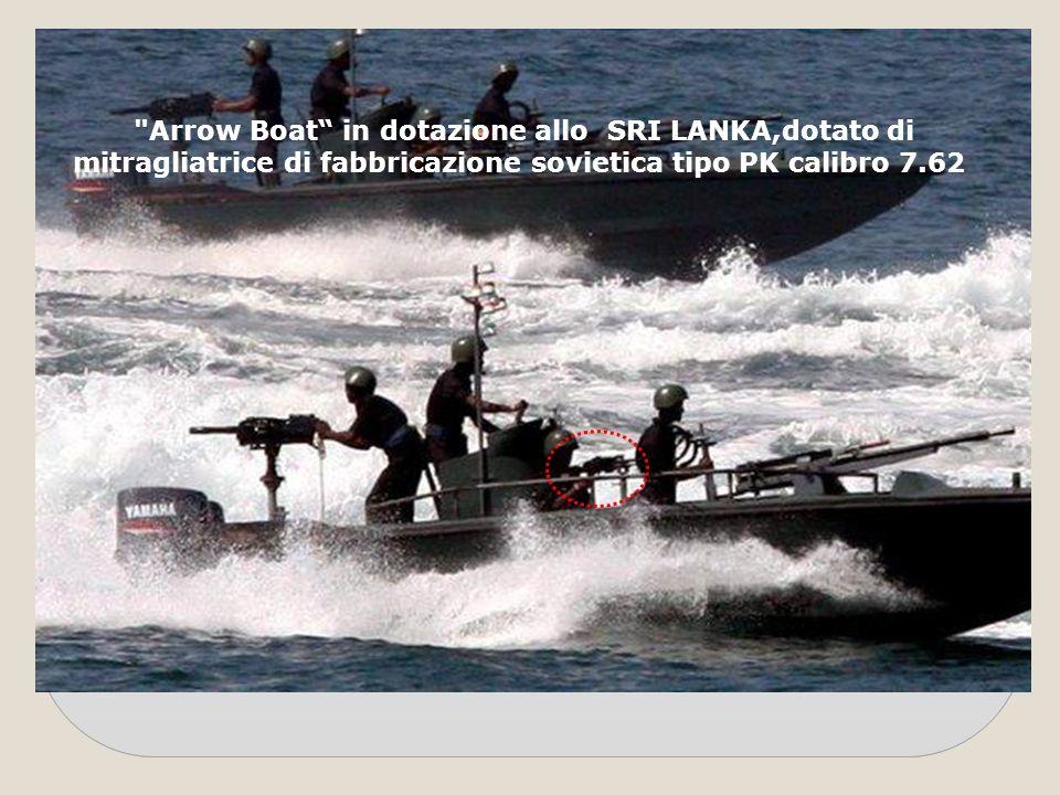 Arrow Boat in dotazione allo SRI LANKA,dotato di mitragliatrice di fabbricazione sovietica tipo PK calibro 7.62