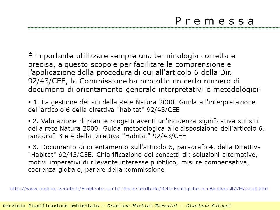 Servizio Pianificazione ambientale – Graziano Martini Barzolai - Gianluca Salogni P r e m e s s a È importante utilizzare sempre una terminologia corr