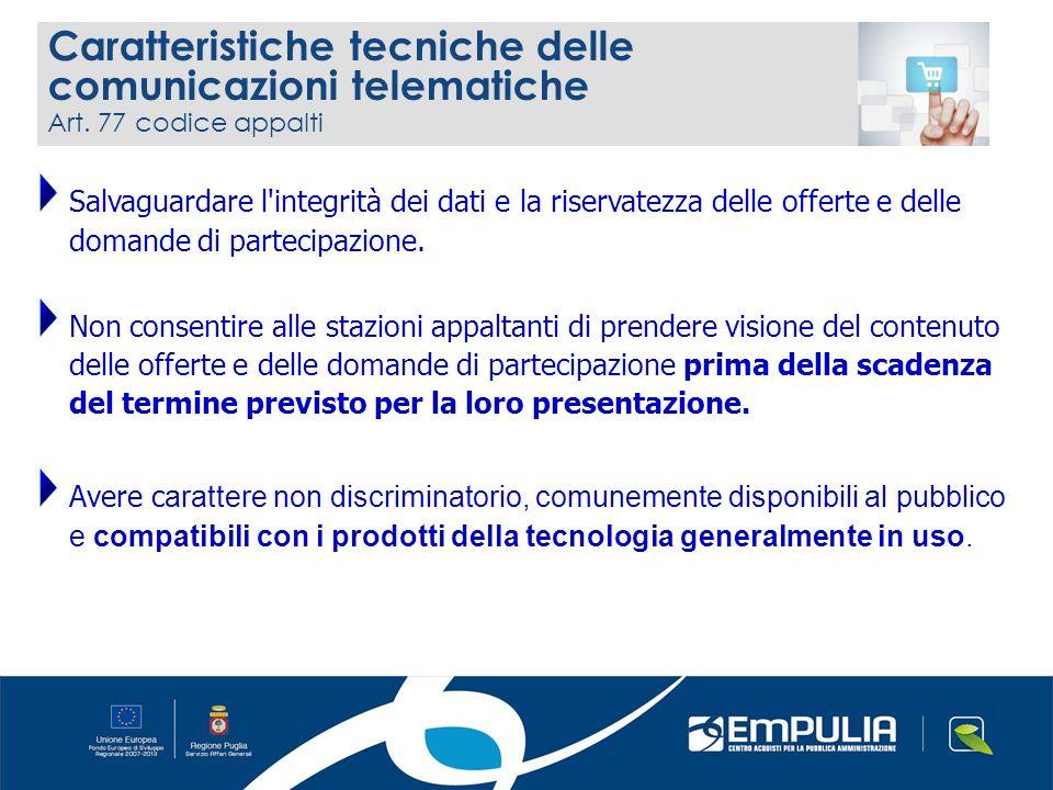 Art. 77 codice appalti Salvaguardare l'integrità dei dati e la riservatezza delle offerte e delle domande di partecipazione. Non consentire alle stazi