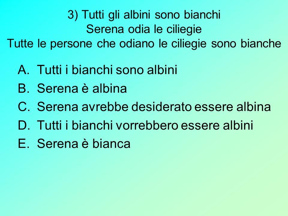 Risposta corretta E. Bianchi Albini Persone che odiano le ciliegie Serena
