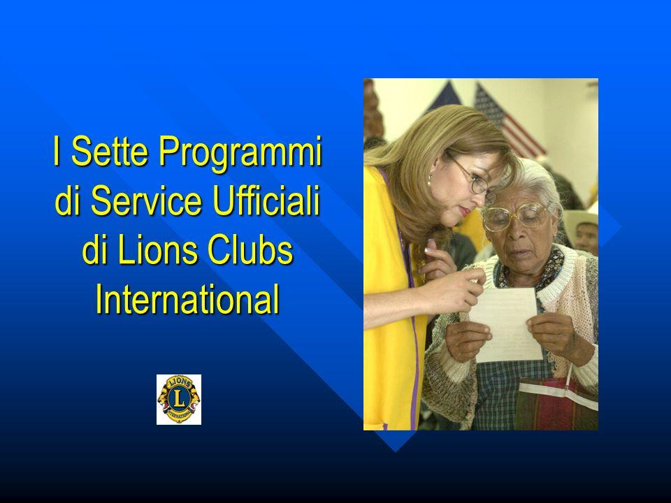 I Sette Programmi di Service Ufficiali di Lions Clubs International
