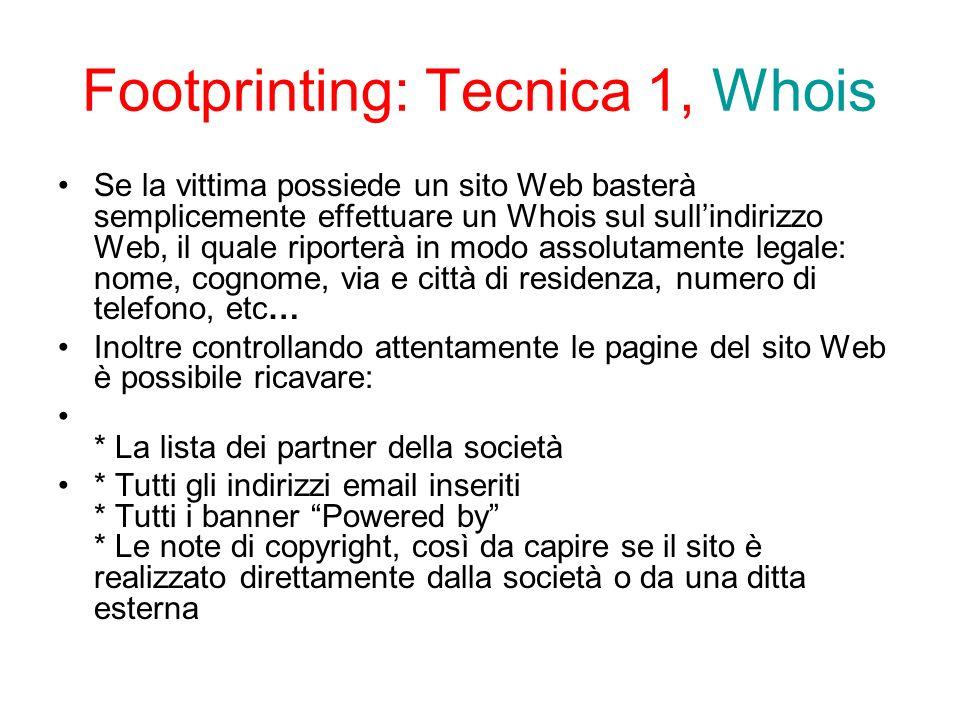 Footprinting: Tecnica 2, Tashing Il trashing consiste nellandare a rovistare nella spazzatura della vittima.