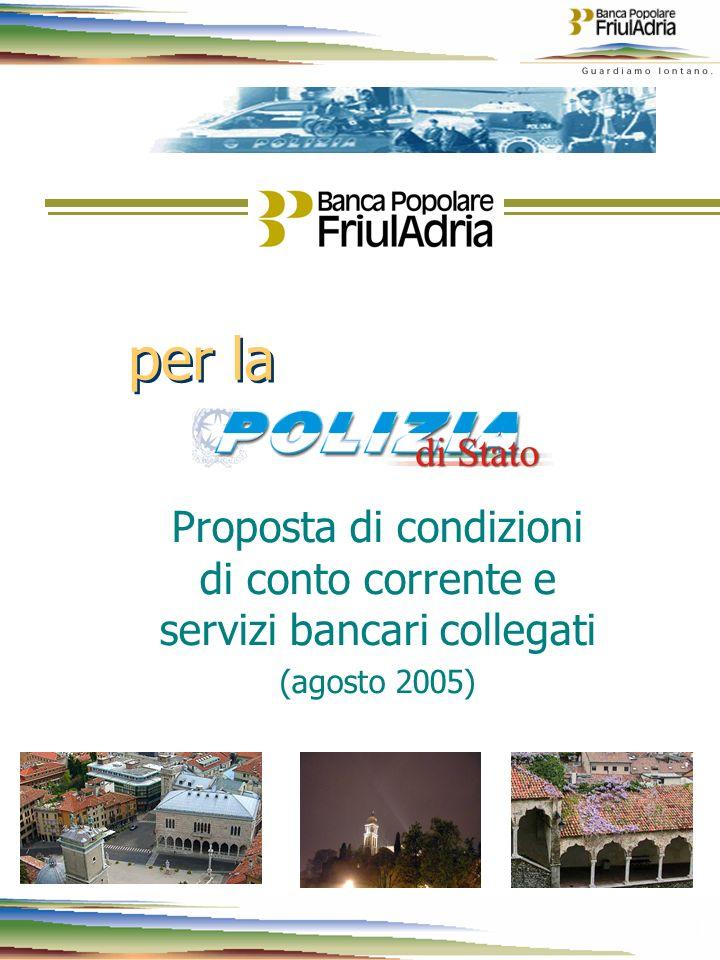 1 1 per la Proposta di condizioni di conto corrente e servizi bancari collegati (agosto 2005)
