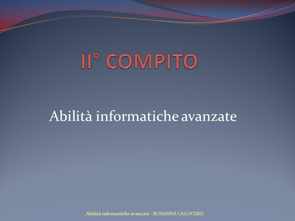 PROGETTAZIONE LOGICA Definizione delle caratteristiche degli attributi Tabella DATA RESTITUZIONE: NOME CAMPOTIPO CAMPODIMENSIONEVINCOLONOTE ID DATA RESTITUZIONE NUMERICOINTERO-LUNGOPRIMARY KEY DATA RESTITUZIONE PREVISTA DATANOT NULL DATA RESTITUZIONE EFFETTIVA DATANOT NULL Abilità informatiche avanzate - ROSANNA CALOCERO