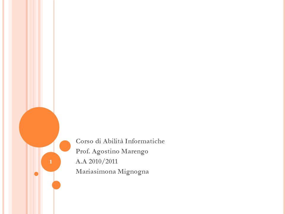 PROGETTAZIONE DATA BASE Corso di Abilità Informatiche Prof. Agostino Marengo A.A 2010/2011 Mariasimona Mignogna 1
