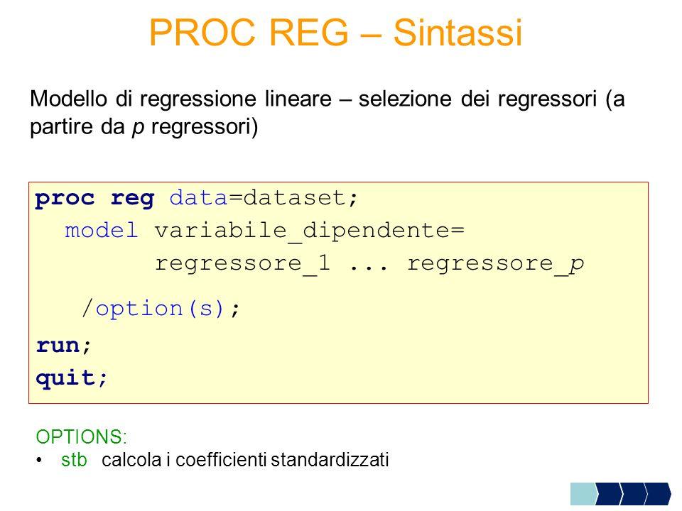 Eliminazione osservazioni influenti Leggere il LOG e confrontare la numerosità del data set CORSO.AZIENDE_NEW rispetto alla numerosità data set corso.aziende_out (proprietà della tabella).