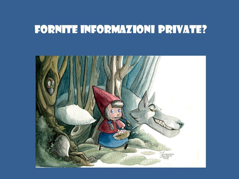 Fornite informazioni private?