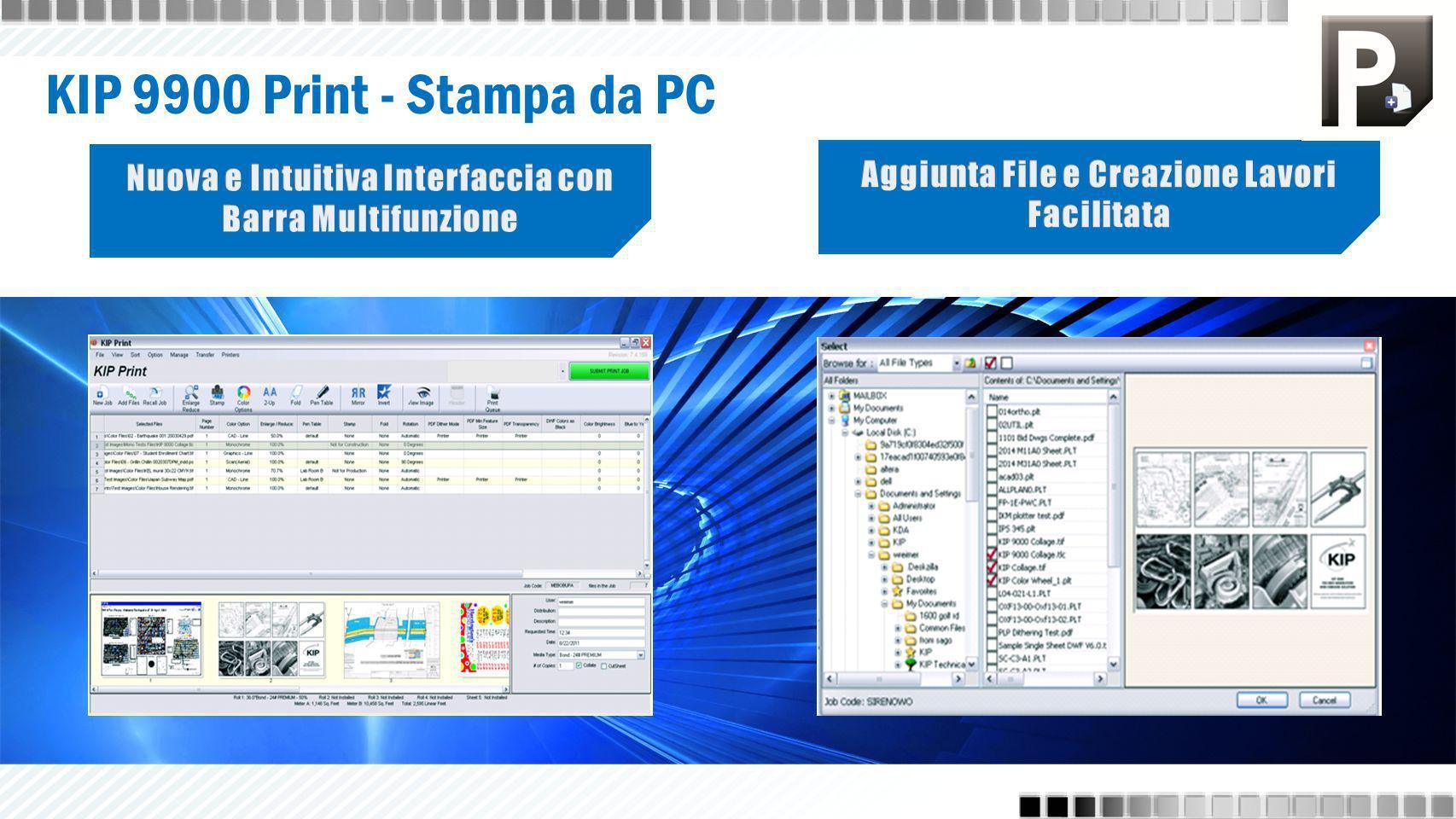 Interfaccia con barra multifunzione in stile Windows 7 Anteprima immagini a colori e in B/N Programmazione lavori di stampa per data e ora Ingrandimento / riduzione 5% – 3600% Visualizzazione, scorrimento e zoom del file in una sola schermata Funzione timbro immagine per unire due file