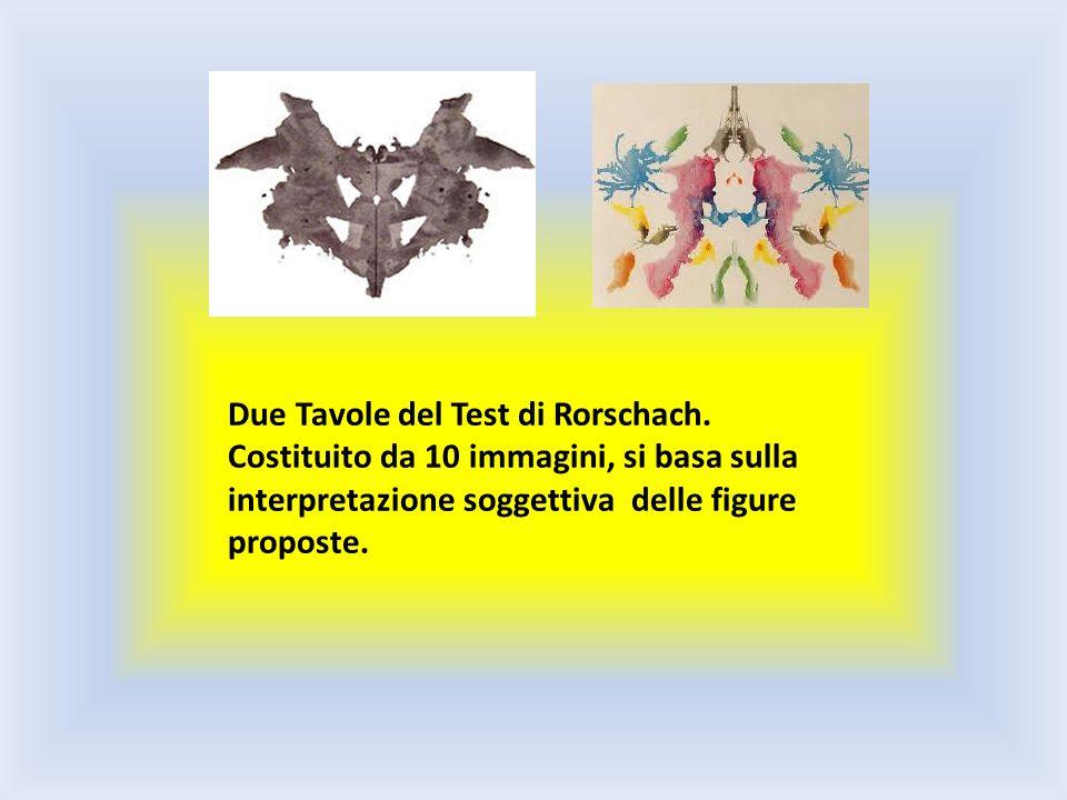 Due Tavole del Test di Rorschach. Costituito da 10 immagini, si basa sulla interpretazione soggettiva delle figure proposte.