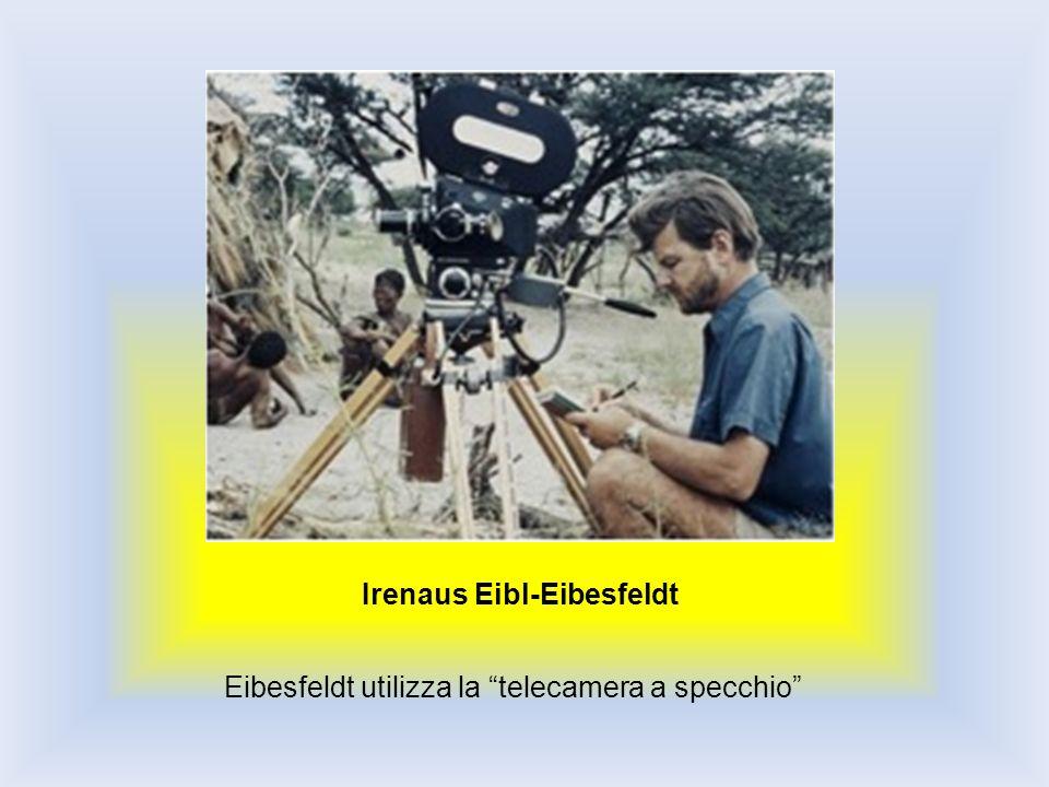 Irenaus Eibl-Eibesfeldt Eibesfeldt utilizza la telecamera a specchio