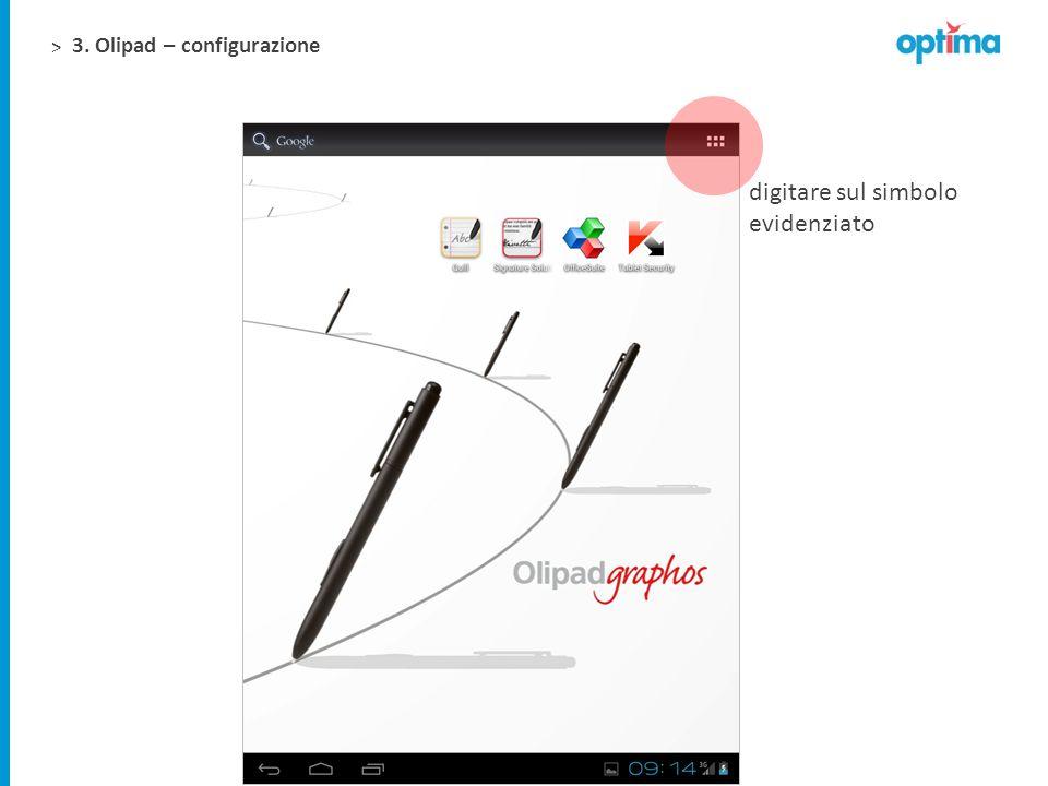 > 3. Olipad – configurazione digitare sul simbolo evidenziato
