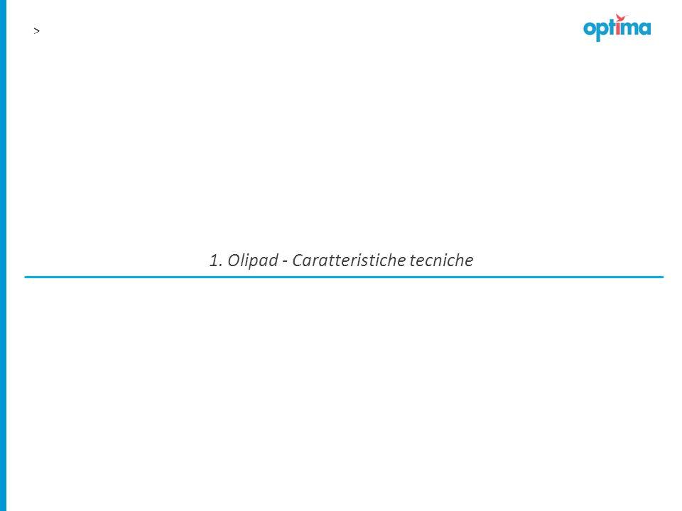 > 1. Olipad - Caratteristiche tecniche