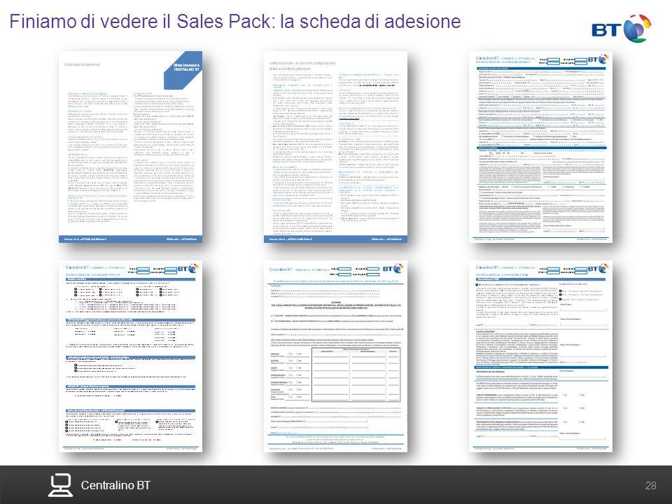 Centralino BT 28 Finiamo di vedere il Sales Pack: la scheda di adesione