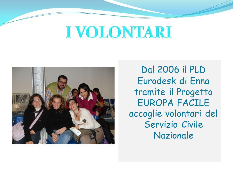 Dal 2006 il PLD Eurodesk di Enna tramite il Progetto EUROPA FACILE accoglie volontari del Servizio Civile Nazionale