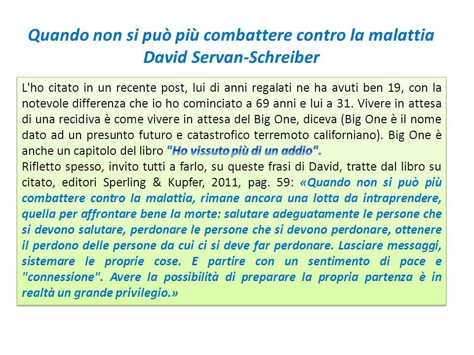 Quando non si può più combattere contro la malattia David Servan-Schreiber