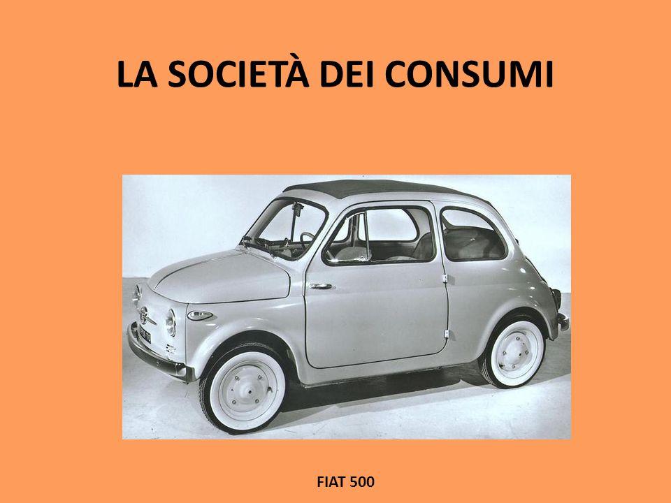 LA SOCIETÀ DEI CONSUMI FIAT 600