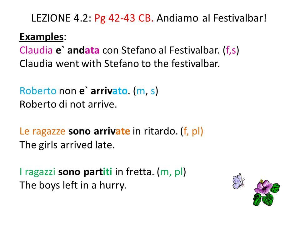 LEZIONE 4.2: Pg 42-43 CB.Andiamo al Festivalbar.