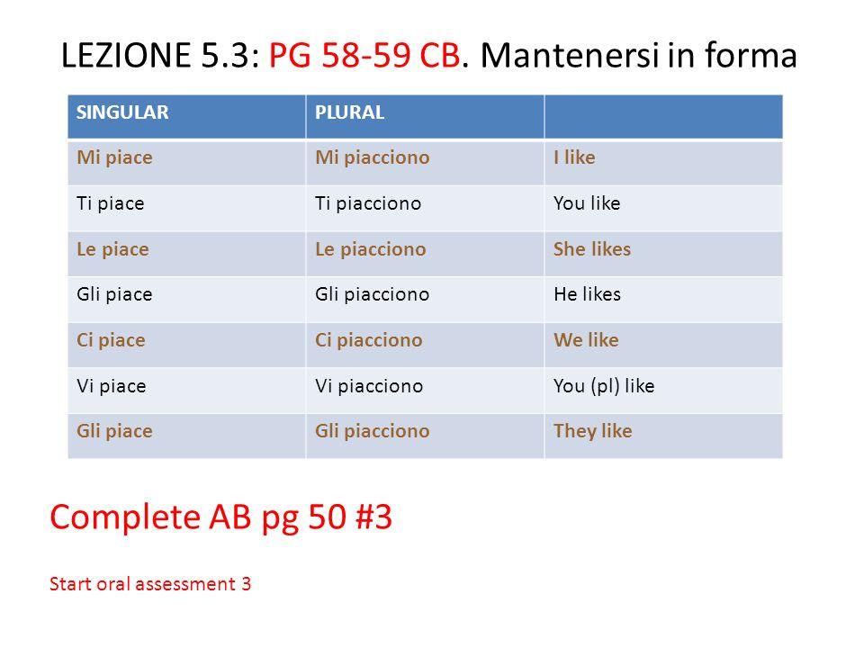 LEZIONE 5.3: PG 58-59 CB.