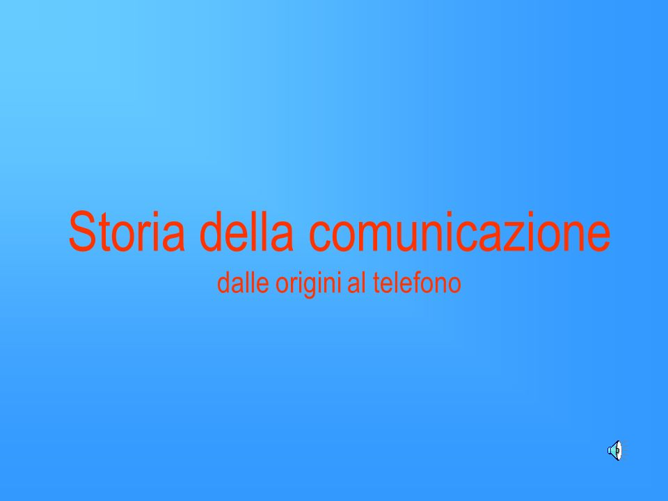 Ma la comunicazione non era ancora immediata e completa: tra la domanda e la risposta passavano giorni o addirittura settimane.