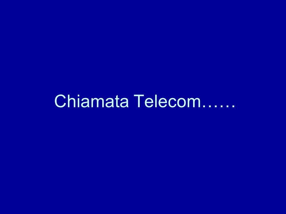 Chiamata Telecom……