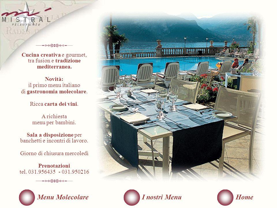 Cucina creativa e gourmet, tra fusion e tradizione mediterranea.