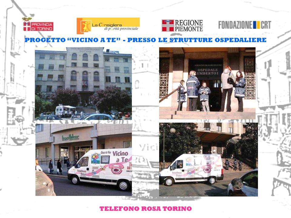 TELEFONO ROSA TORINO PROGETTO VICINO A TE - PRESSO LE STRUTTURE OSPEDALIERE