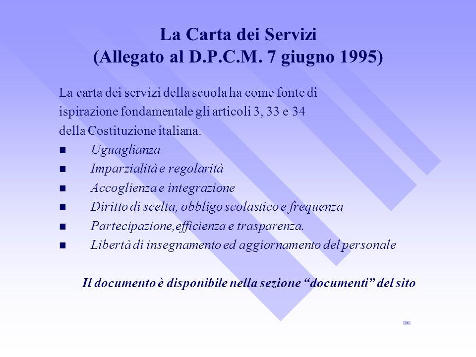 La Carta dei Servizi (Allegato al D.P.C.M.