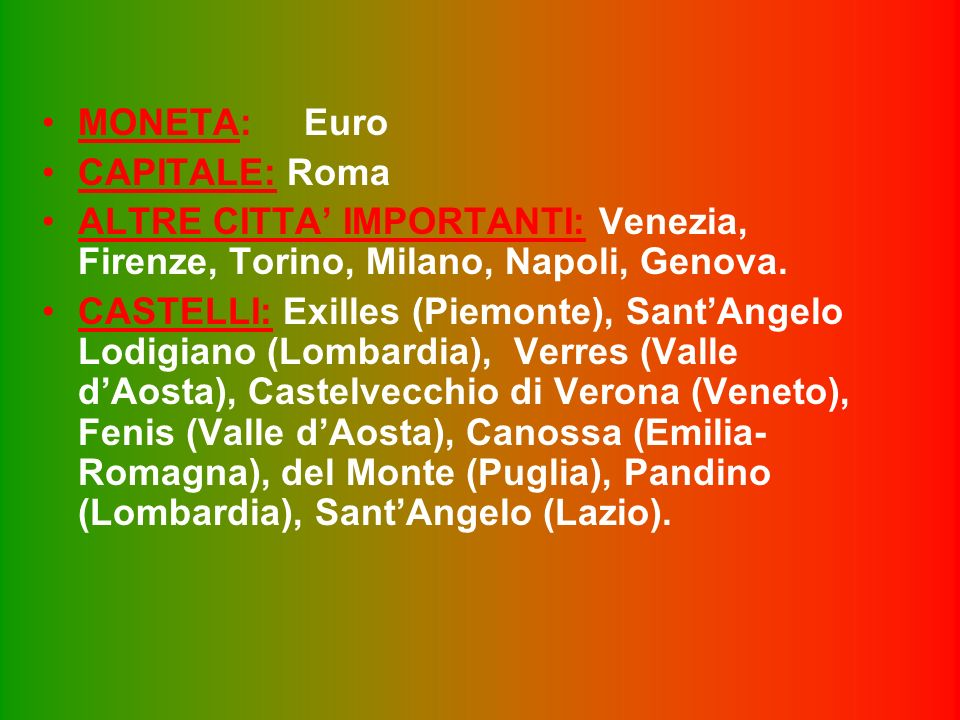 SUPERFICIE: 3154 Kmq. ABITANTI: 57.103.833 abitanti. DENSITA : 187 ab./kmq LINGUA: Italiano RELIGIONE: Cattolica FORMA DI GOVERNO: Repubblica democrat