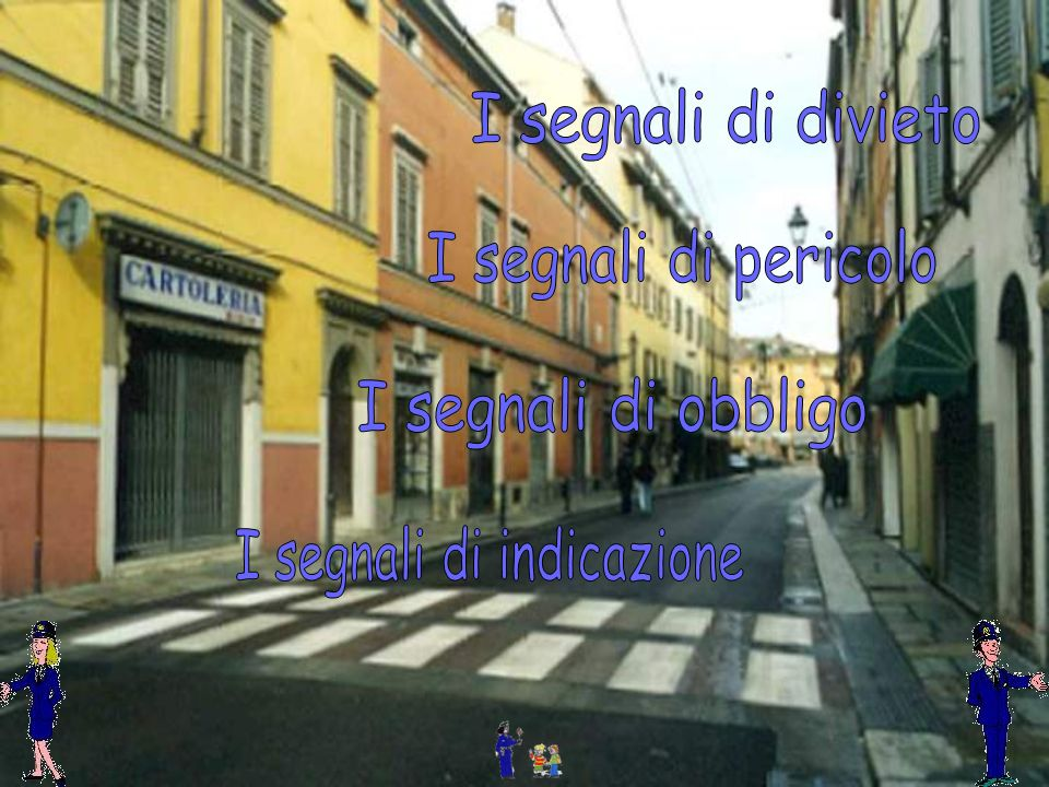 I SEGNALI DI DIVIETO DIVIETO DI ACCESSO Questo segnale posto allinizio di una strada vieta di percorrerla.