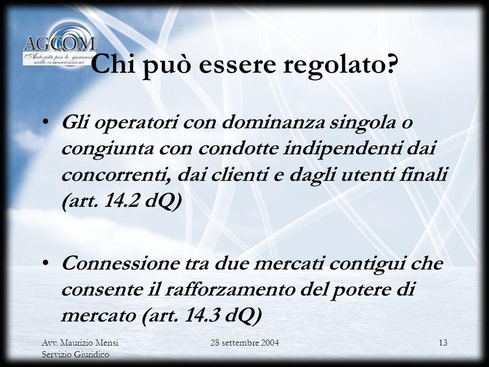 Avv. Maurizio Mensi Servizio Giuridico 28 settembre 200412 I meccanismi di consolidamento del mercato interno Potere di intervento della Commissione s