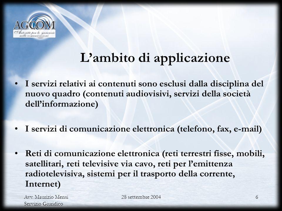 Avv. Maurizio Mensi Servizio Giuridico 28 settembre 20045 Gli effetti sulla regolazione Conferma del principio della regolazione di settore Creazione