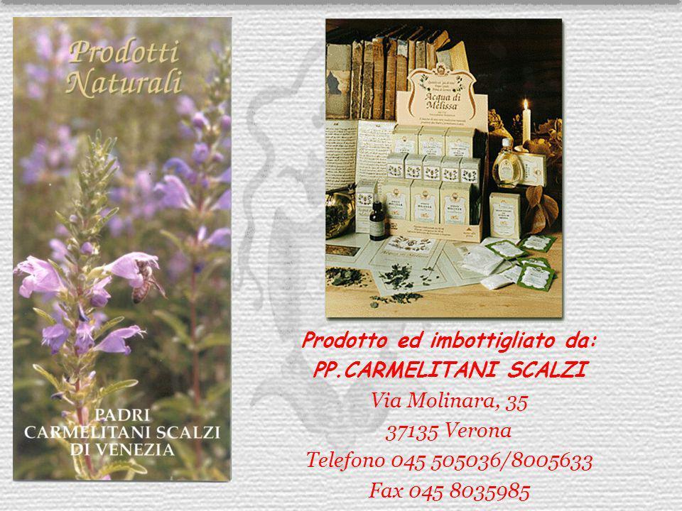 Prodotto ed imbottigliato da: PP.CARMELITANI SCALZI Via Molinara, 35 37135 Verona Telefono 045 505036/8005633 Fax 045 8035985