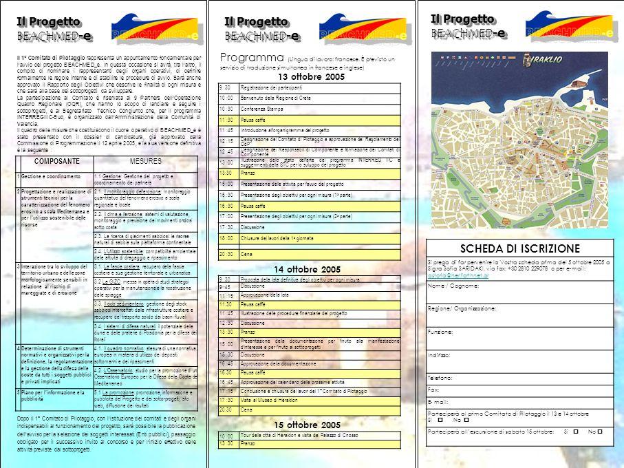 Il Progetto BEACHMED - e Programma (Lingua di lavoro: francese.