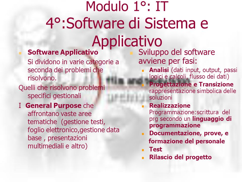 Modulo 1°: IT 4°:Software di Sistema e Applicativo Software Applicativo Si dividono in varie categorie a seconda dei problemi che risolvono.
