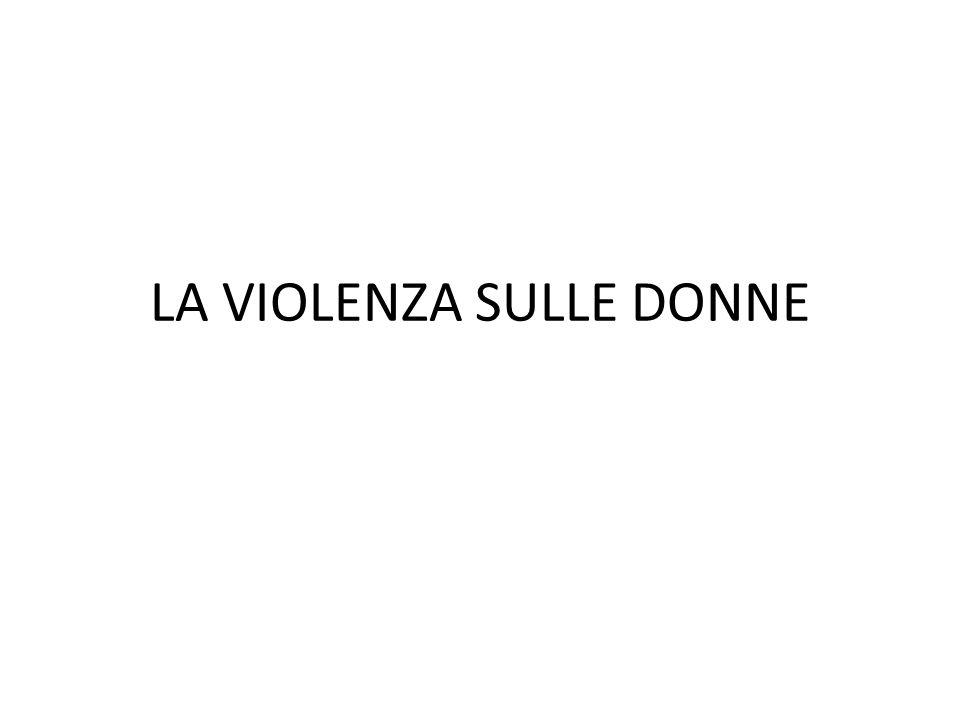 25 novembre Giornata internazionale per l eliminazione della violenza contro le donne Risoluzione ONU 54/134 del 17 dicembre 199917 dicembre1999