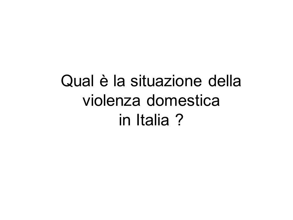 Qual è la situazione della violenza domestica in Italia ?