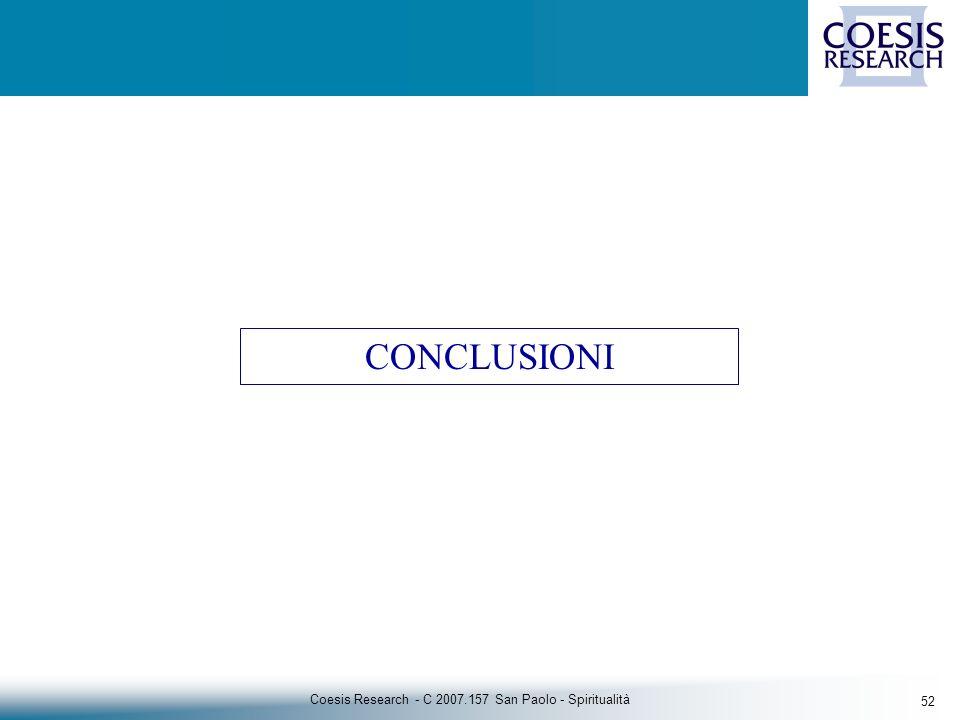 52 Coesis Research - C 2007.157 San Paolo - Spiritualità CONCLUSIONI